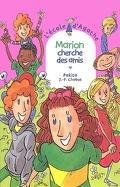 L'école d'Agathe, Tome 21: Marion chercher des amis