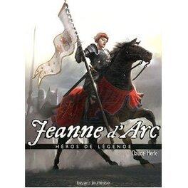 Couverture du livre : Héros de Légende, Tome 8 : Jeanne d'Arc
