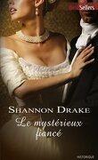 Regency, tome 3 : Le mystérieux fiancé