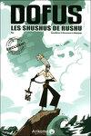 Dofus, Hors-Série : Les Shushus de Rushu