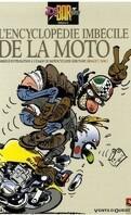 Joe Bar team : L' Encyclopédie imbécile de la moto
