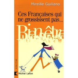Couverture du livre : Ces Françaises qui ne grossissent pas : comment font-elles ?