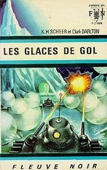 Couverture du livre : FNA - 326 - Perry Rhodan, tome 8 : Les glaces de Gol