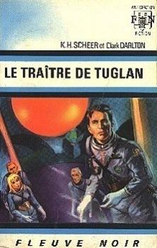 Couverture du livre : FNA - 332 - Perry Rhodan, tome 9 : Le Traître de Tuglan