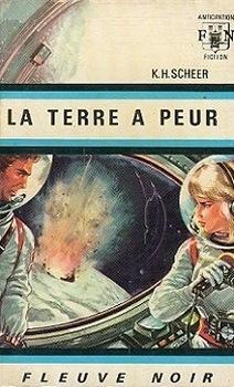 Couverture du livre : FNA -290- Perry Rhodan, tome 2 : La Terre a peur