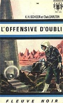 Couverture du livre : FNA -397- Perry Rhodan, tome 15 : L'Offensive d'Oubli