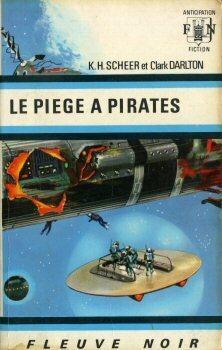 Couverture du livre : FNA - 349 - Perry Rhodan, tome 11 : Le Piège à pirates