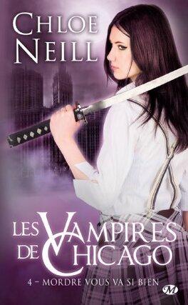 Couverture du livre : Les Vampires de Chicago, Tome 4 : Mordre vous va si bien