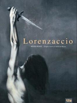 Couverture du livre : Lorenzaccio