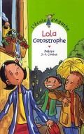 L'école d'Agathe, Tome 41: Lola catastrophe