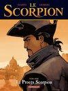 Le Scorpion, Hors-Série : Le procès Scorpion