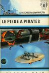 couverture FNA - 349 - Perry Rhodan, tome 11 : Le Piège à pirates