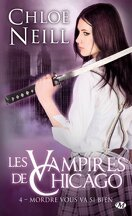 Les Vampires de Chicago, Tome 4 : Mordre vous va si bien