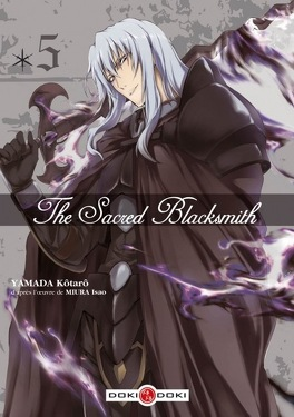 Couverture du livre : The Sacred Blacksmith tome 5