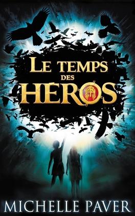 Couverture du livre : Le Temps des héros, tome 1 : Le feu bleu