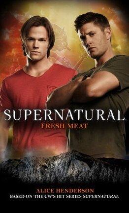 Couverture du livre : Supernatural : Fresh Meat