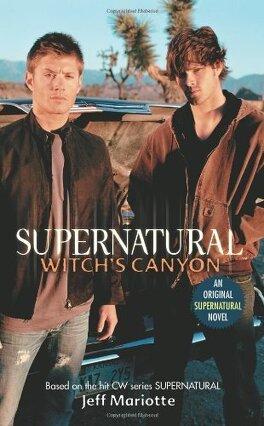 Couverture du livre : Supernatural : Witch's Canyon