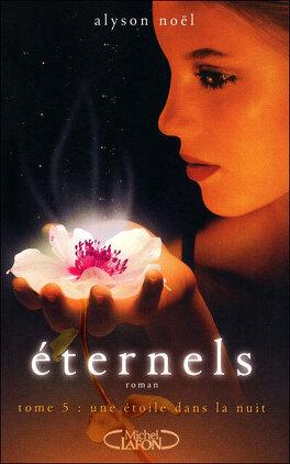 Couverture du livre : Éternels, Tome 5 : Une étoile dans la nuit