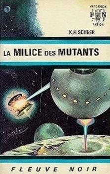 Couverture du livre : FNA - 295 - Perry Rhodan, tome 3 : La Milice des mutants