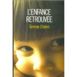 Couverture du livre : L'enfance retrouvée
