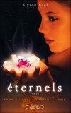 Éternels, Tome 5 : Une étoile dans la nuit