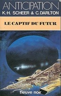 FNA - 1149 - Perry Rhodan, tome 57 : Le Captif du futur