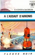 FNA - 412 - Perry Rhodan, tome 16 : A l'assaut d'Arkonis