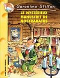 Geronimo Stilton, tome 4 : Le Mystérieux manuscrit de Nostraratus