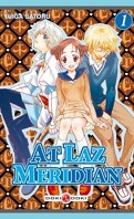 At Laz Meridian, tome 1