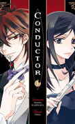 Conductor, Tome 1
