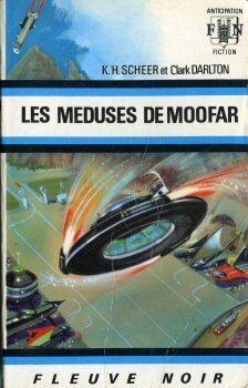 Couverture du livre : Perry Rhodan, tome 19 : Les Méduses de Moofar