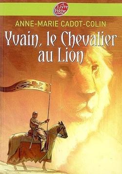 Couverture de Yvain, le chevalier au lion