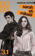 Duos 3.1: Sarah et Mikaël