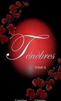 Ténèbres - T2