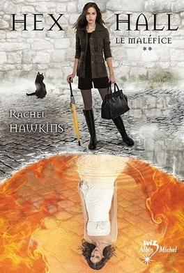 Couverture du livre : Hex Hall, Tome 2 : Le Maléfice