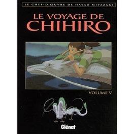Couverture du livre : Le voyage de Chihiro, tome 5