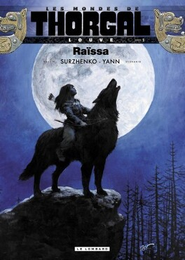 Couverture du livre : Les Mondes de Thorgal - Louve, tome 1 : Raïssa