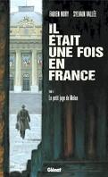 Il était une fois en France, Tome 5 : Le petit juge de Melun