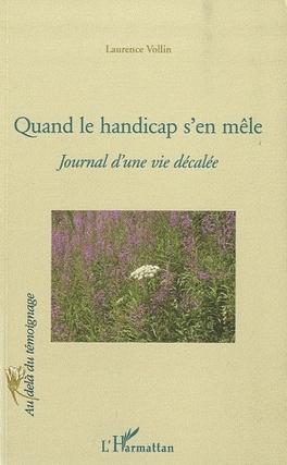 Couverture du livre : Quand le handicap s'en mêle - Journal d'une vie décalée