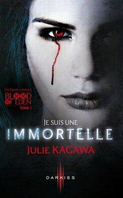 Couverture de Blood of Eden, Tome 1 : Je Suis une Immortelle