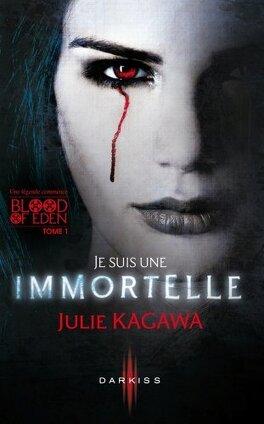 Couverture du livre : Blood of Eden, Tome 1 : Je Suis une Immortelle