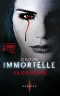 Blood of Eden, Tome 1 : Je suis une immortelle