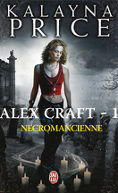 Alex Craft, Tome 1 : Nécromancienne