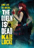 The Immortal Empire, Tome 2 : The Queen Is Dead