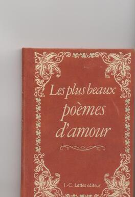 Les Plus Beaux Poèmes Damour Livre De Jean Claude Lattès