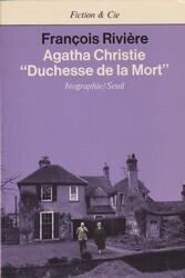 Couverture du livre : Agatha Christie, duchesse de la mort