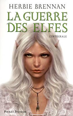 Couverture du livre : La guerre des Elfes, L'intégrale