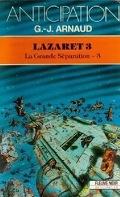 La Grande séparation, tome 3 : Lazaret 3