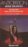 Cycle des Ouragans, Tome 1 : Rempart des naufrageurs