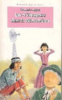 Couverture du livre : Les quatre voyageurs dans la ville-fantôme